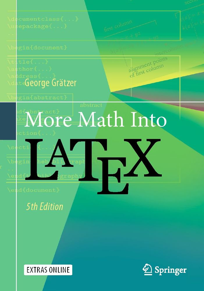 Book Review More Math Into Latex 5th Edition By George Gratzer
